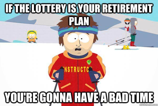 Retirement plan lottery meme