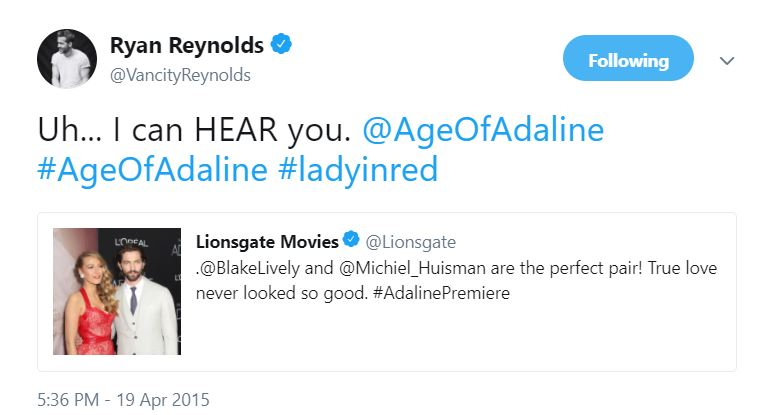 Ryan Reynold's tweet about Age of Adaline