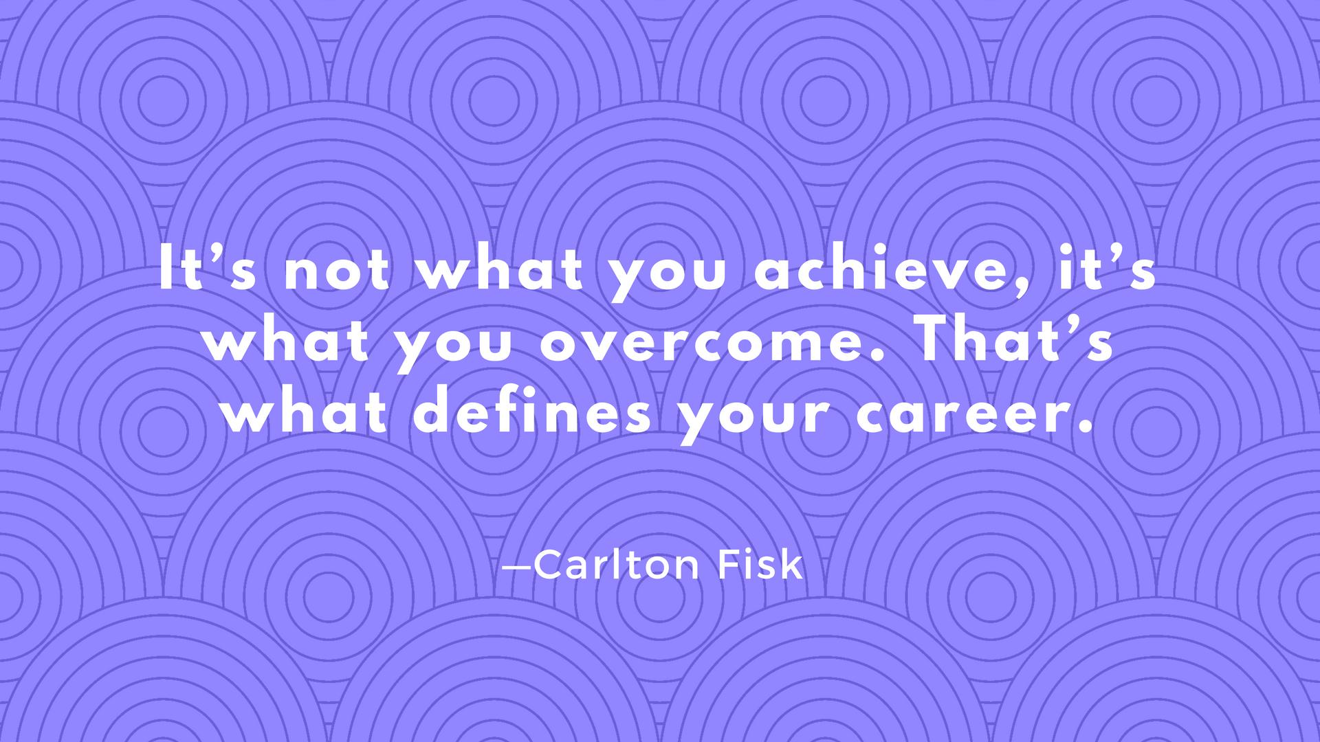 Carlton Fisk quote