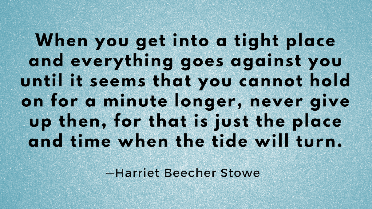 Harriet Beecher Stowe quote