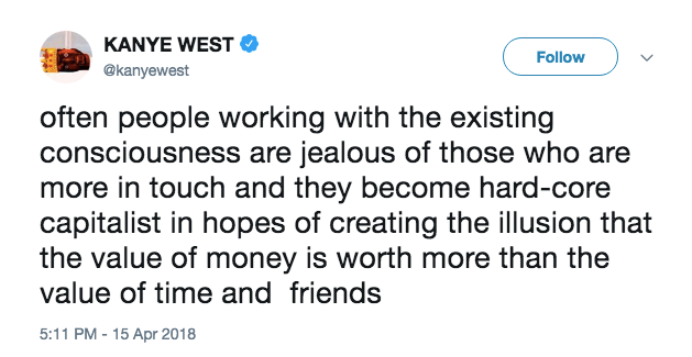 A tweet from Kanye about jealousy and money