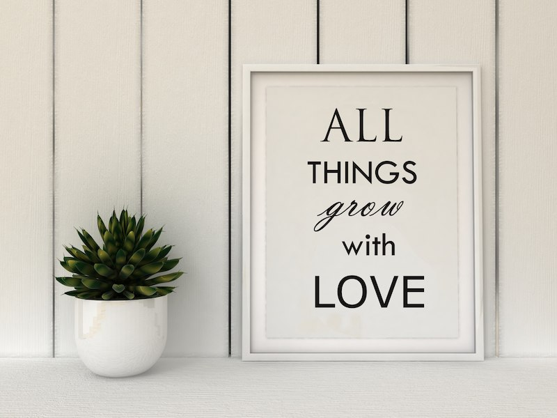 Motivation words All Things Grow with Love. Inspirational quote.