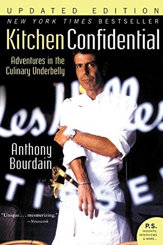 Kitchen Confidential Anthony Bourdain