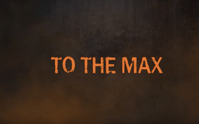'To The Max' text.