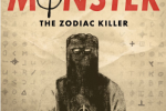 Who Was the Zodiac Killer? The New iHeart Podcast 'Monster' Investigates