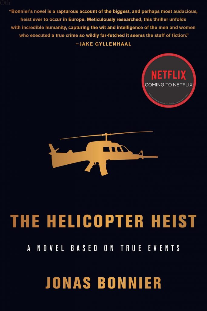'The Helicopter Heist' by Jonas Bonnier   Image: Other Press