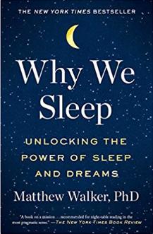 'Why We Sleep' by Matthew Walker