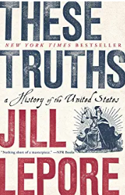 'These Truths' by Jill Lepore