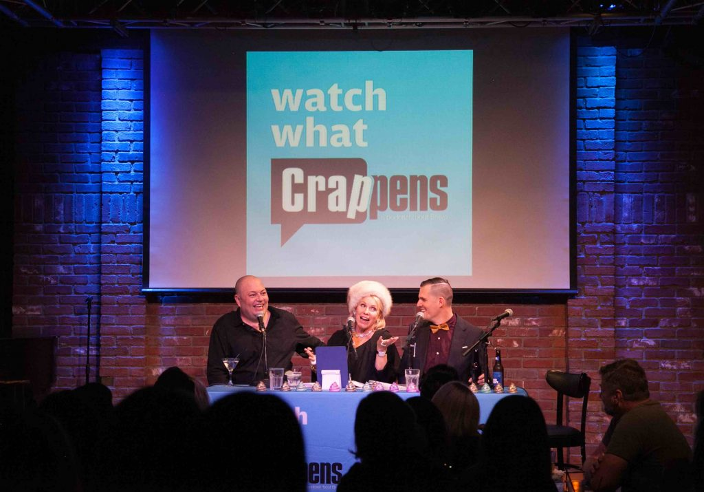 'Watch What Crappens' podcast live performance