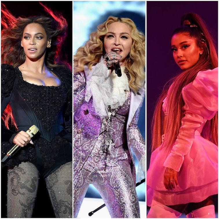 Beyoncé, Madonna, Ariana Grande