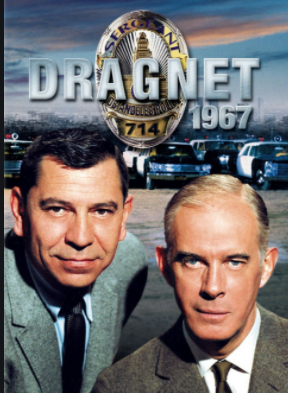 A promotional photo for 'Dragnet'