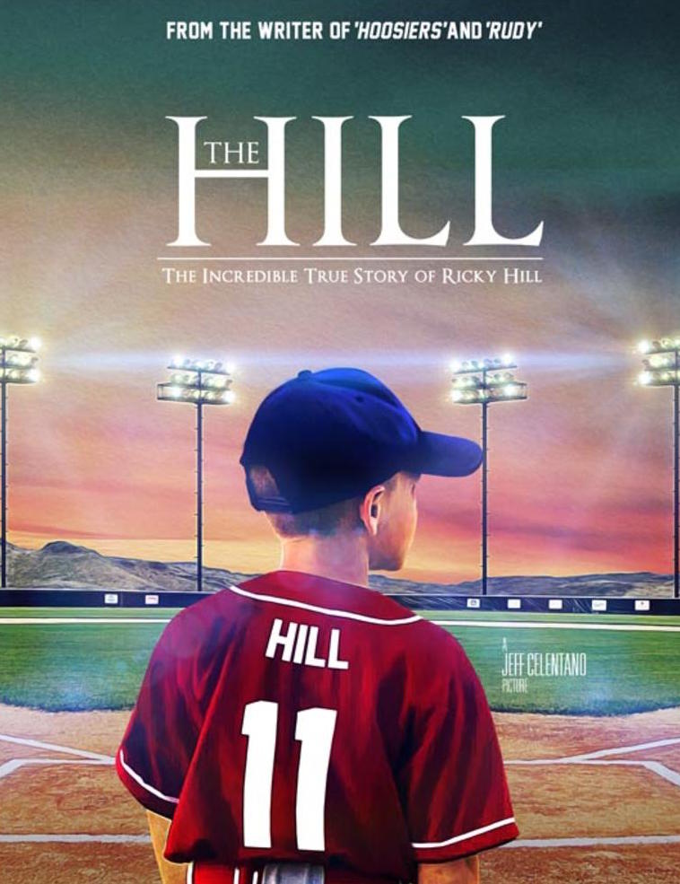 Poster for the upcoming true story, 'The Hill' featuring Dennis Quaid, directed by Jeff Celentano